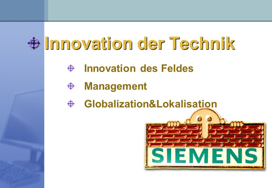 Innovation der Technik