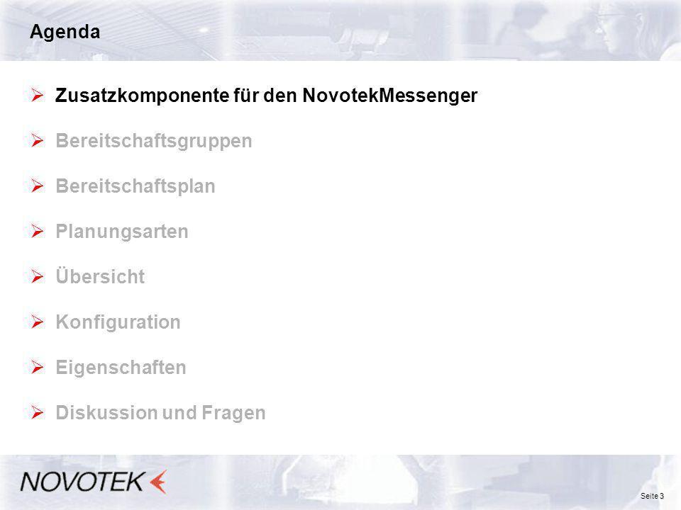Agenda Zusatzkomponente für den NovotekMessenger. Bereitschaftsgruppen. Bereitschaftsplan. Planungsarten.