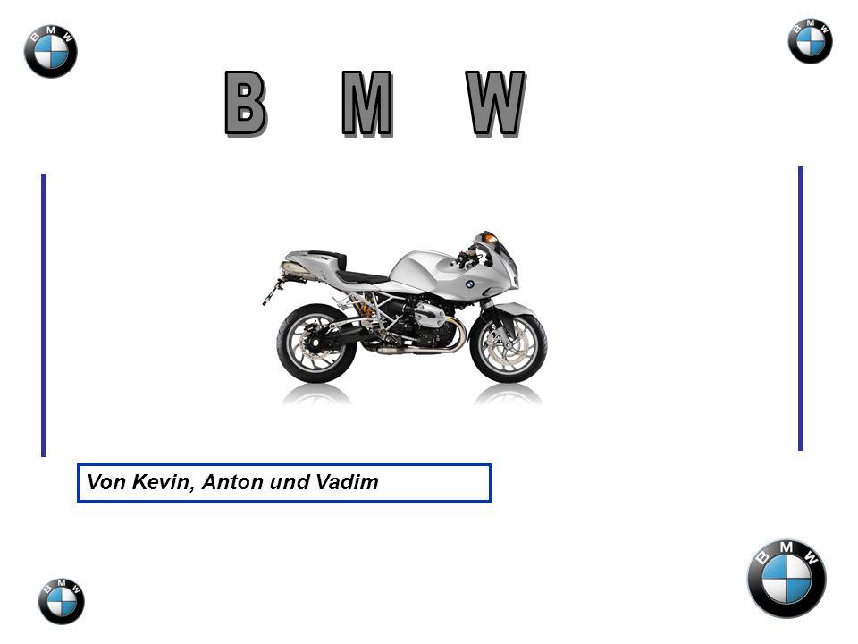 B M W Von Kevin, Anton und Vadim