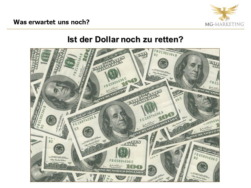Ist der Dollar noch zu retten