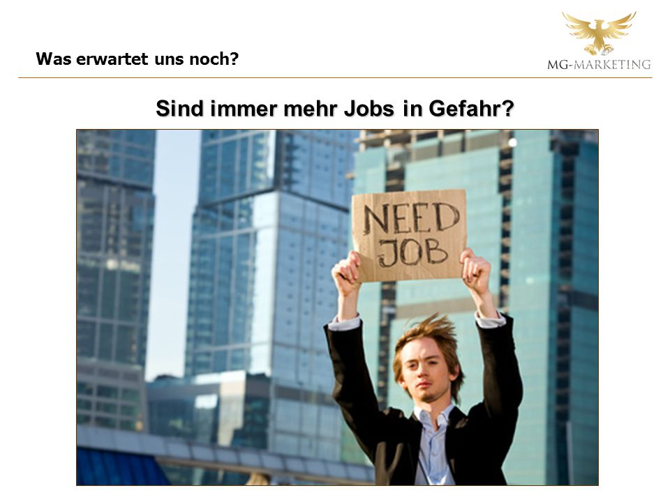 Sind immer mehr Jobs in Gefahr