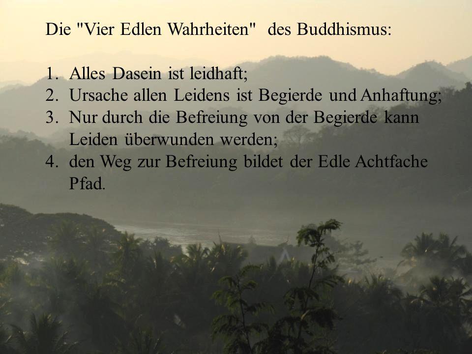 Die Vier Edlen Wahrheiten des Buddhismus: