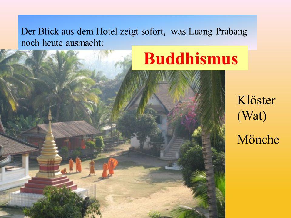 Klöster (Wat) Mönche noch heute ausmacht: Buddhismus
