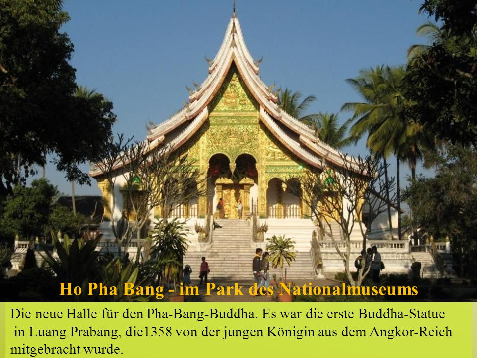 Ho Pha Bang - im Park des Nationalmuseums