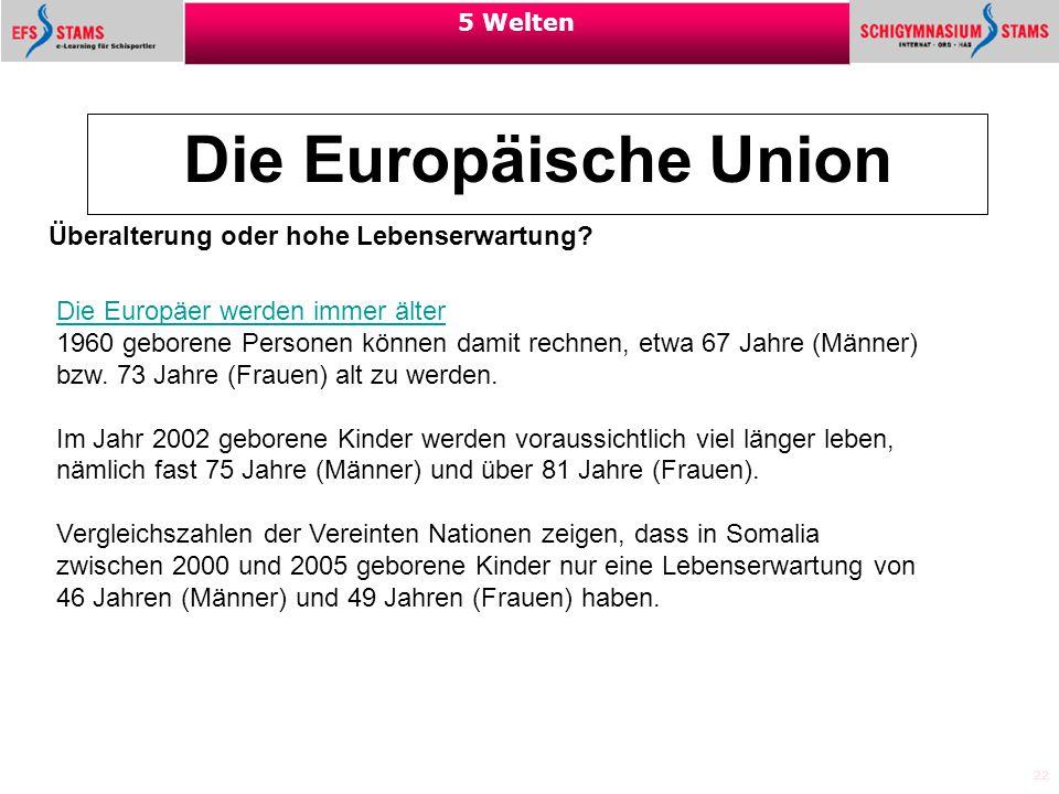 Die Europäische Union Überalterung oder hohe Lebenserwartung