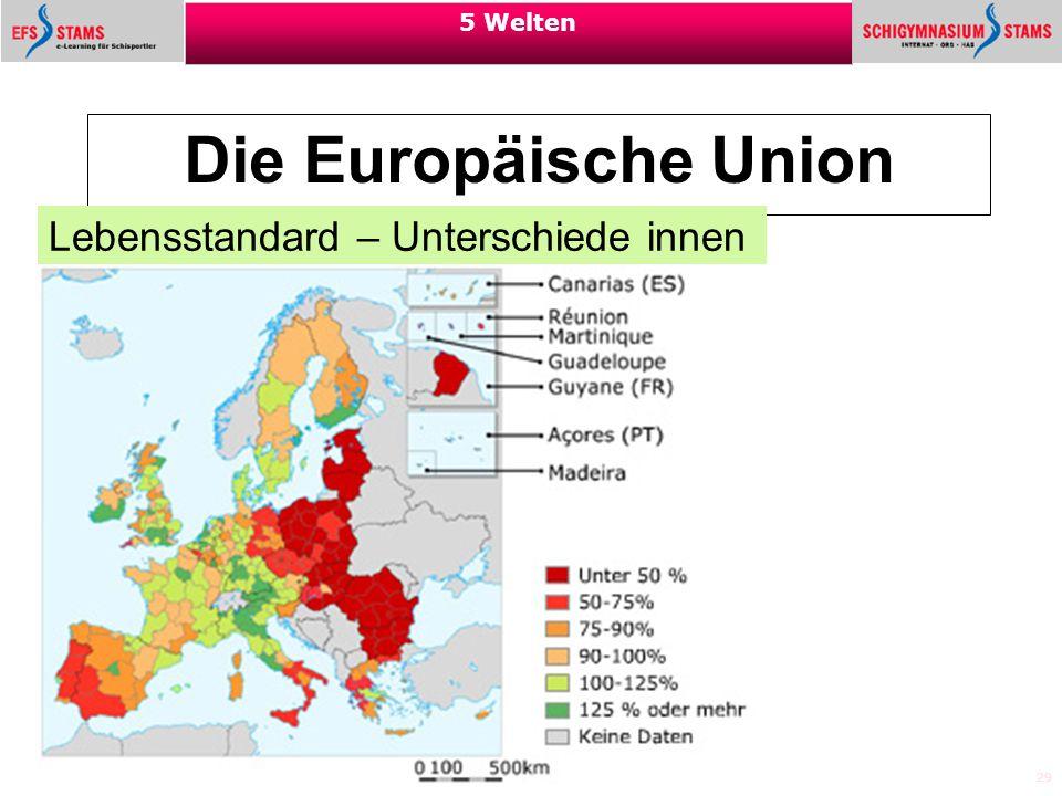 Die Europäische Union Lebensstandard – Unterschiede innen