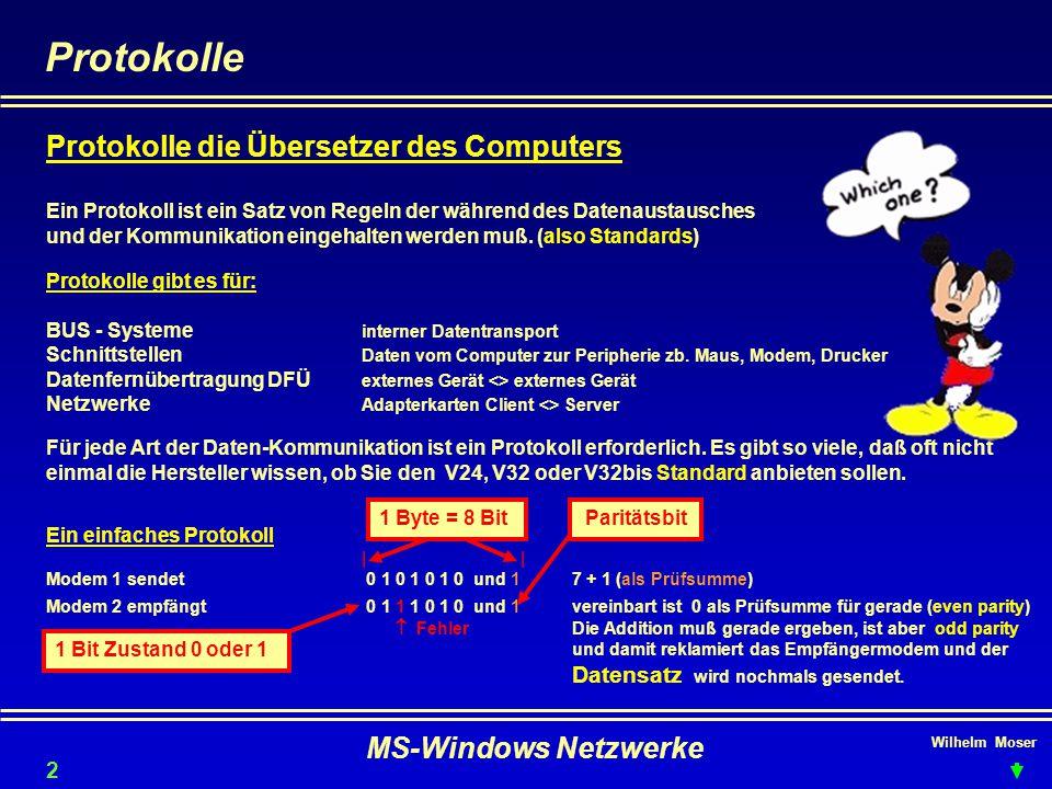 Protokolle Protokolle die Übersetzer des Computers