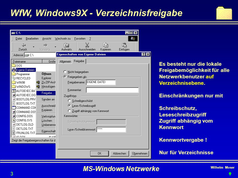 WfW, Windows9X - Verzeichnisfreigabe
