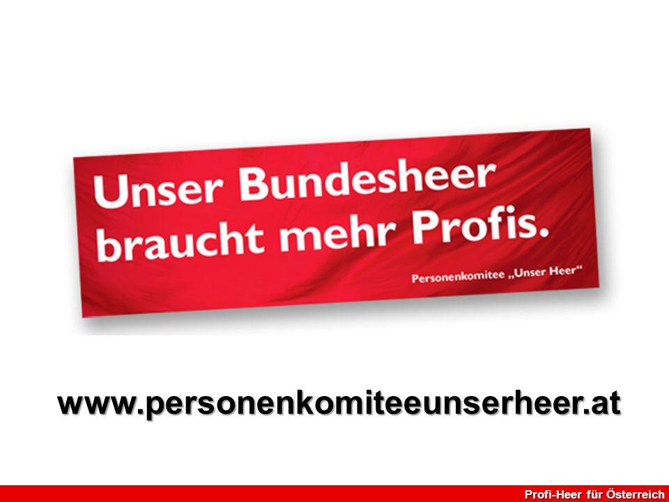 www.personenkomiteeunserheer.at Profi-Heer für Österreich 22
