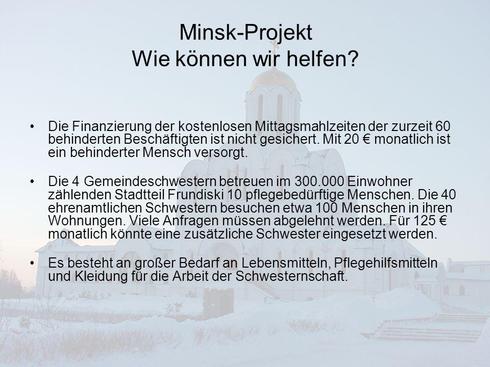 Minsk-Projekt Wie können wir helfen