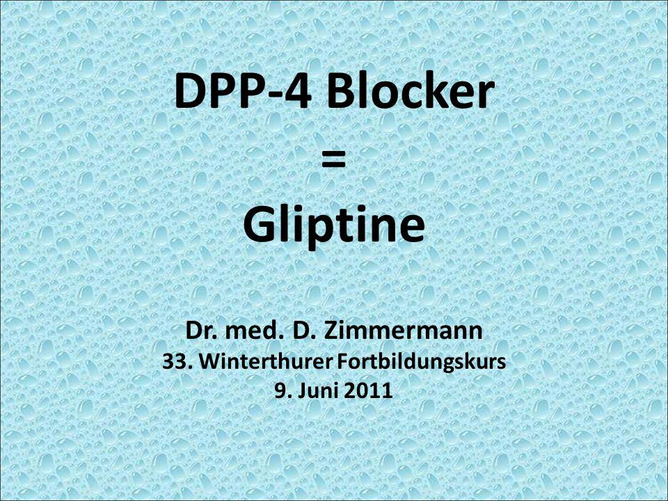 DPP-4 Blocker = Gliptine