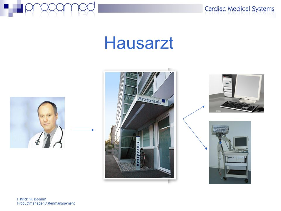 Hausarzt Patrick Nussbaum Productmanager Datenmanagement