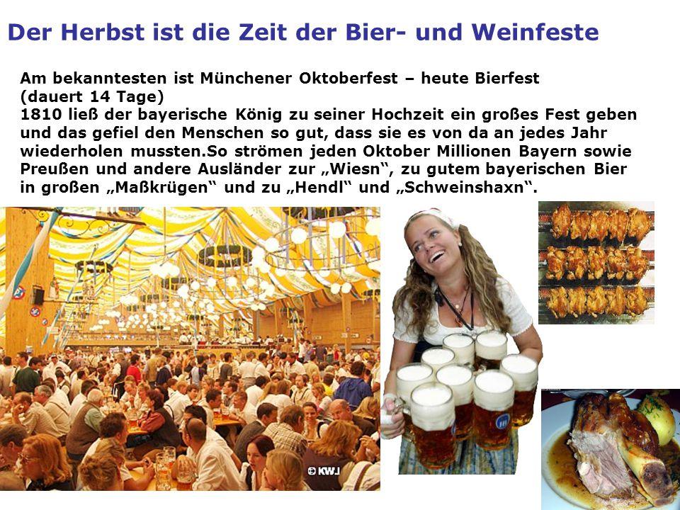 Der Herbst ist die Zeit der Bier- und Weinfeste
