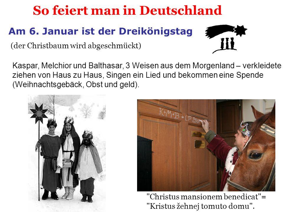 So feiert man in Deutschland