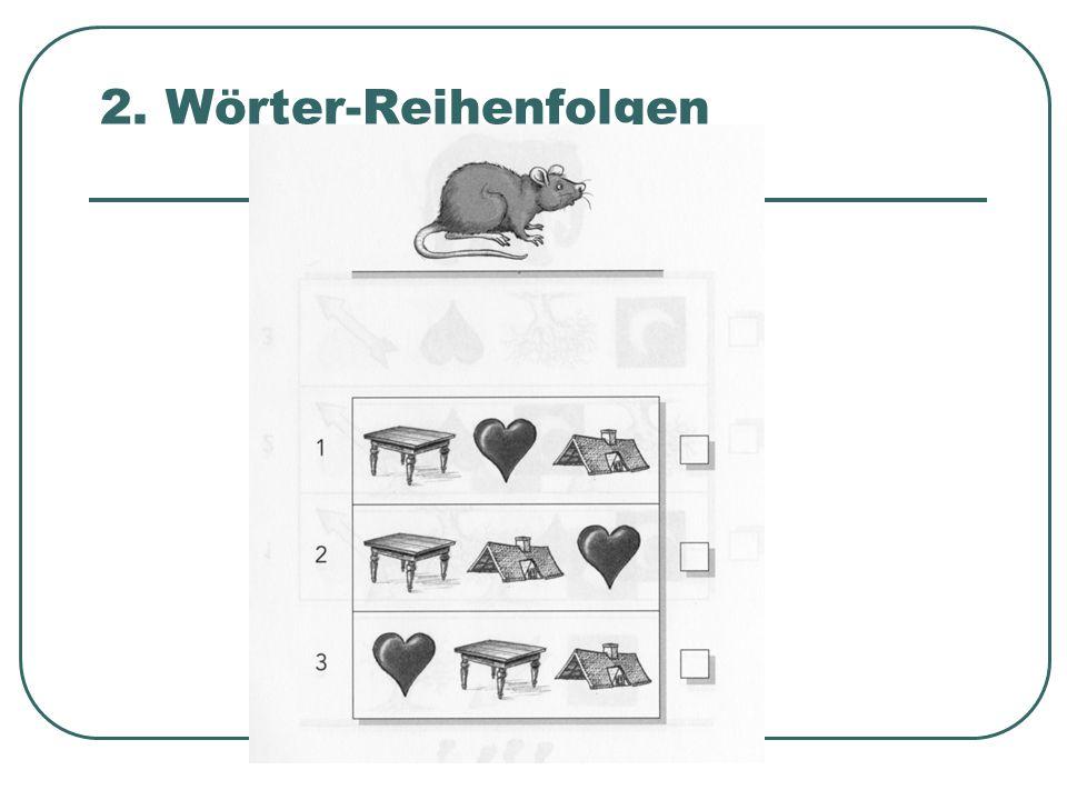 """2. Wörter-Reihenfolgen Wo ist die Reihe """"Tisch-Dach-Herz"""