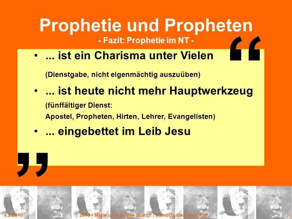 Prophetie und Propheten - Fazit: Prophetie im NT -