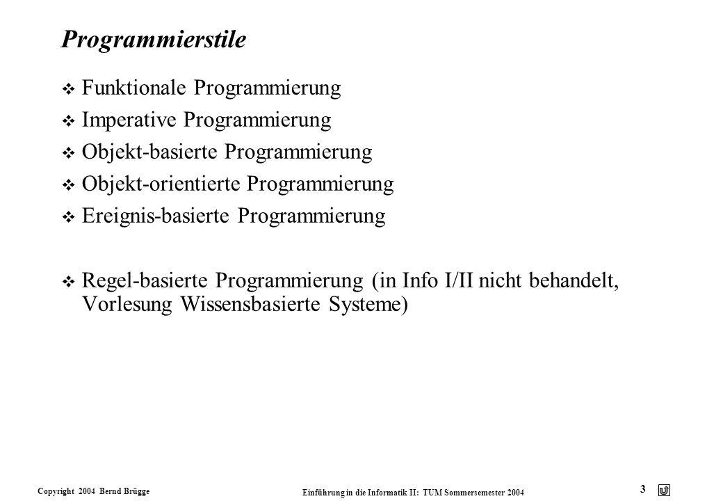 Programmierstile Funktionale Programmierung Imperative Programmierung