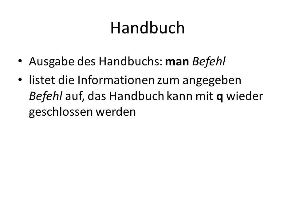 Handbuch Ausgabe des Handbuchs: man Befehl