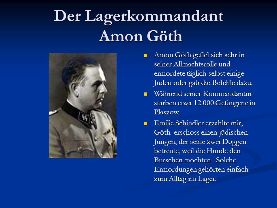 Der Lagerkommandant Amon Göth