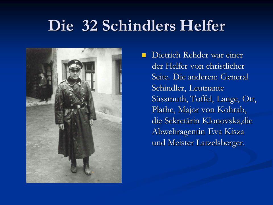Die 32 Schindlers Helfer