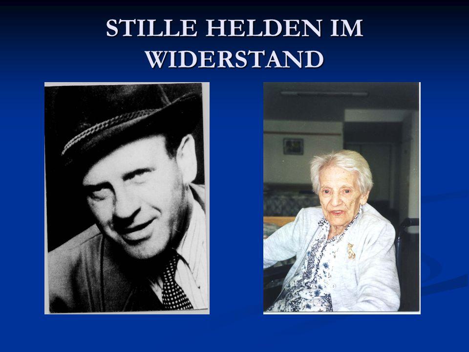 STILLE HELDEN IM WIDERSTAND