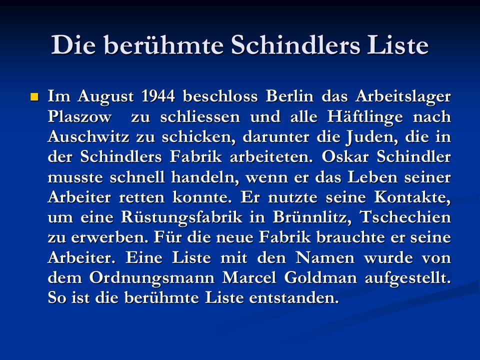 Die berühmte Schindlers Liste