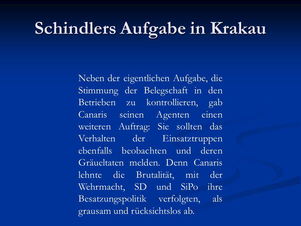 Schindlers Aufgabe in Krakau