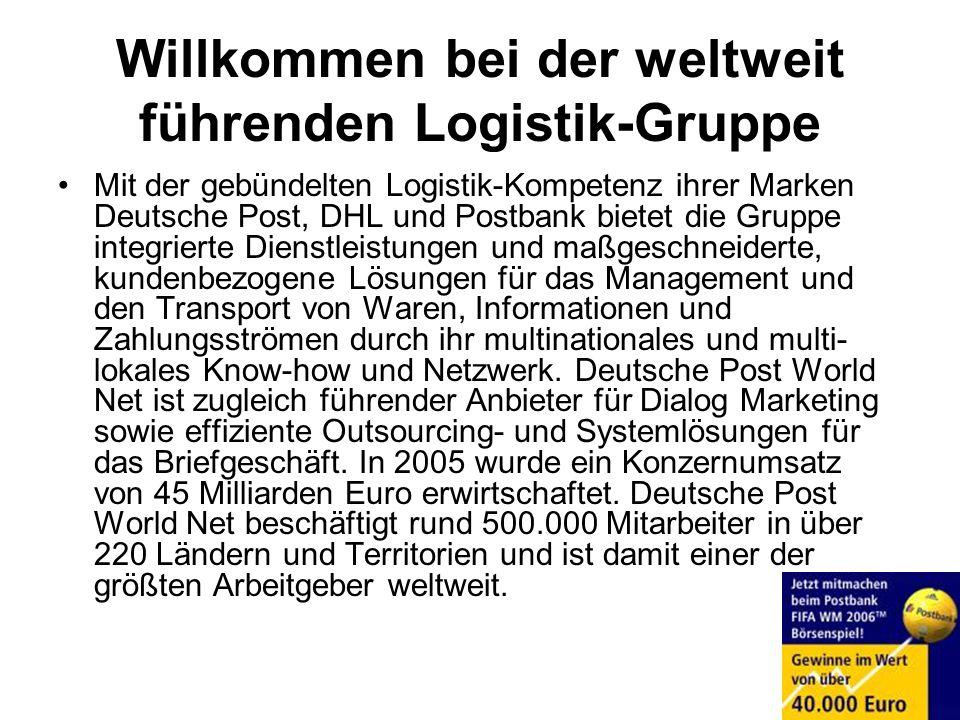 Willkommen bei der weltweit führenden Logistik-Gruppe