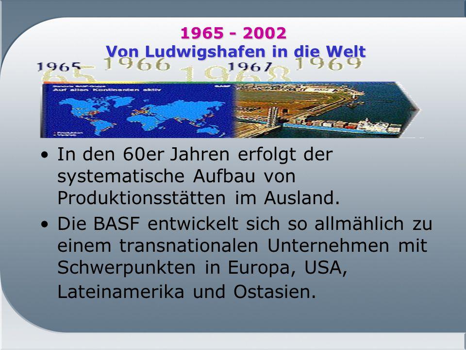 1965 - 2002 Von Ludwigshafen in die Welt