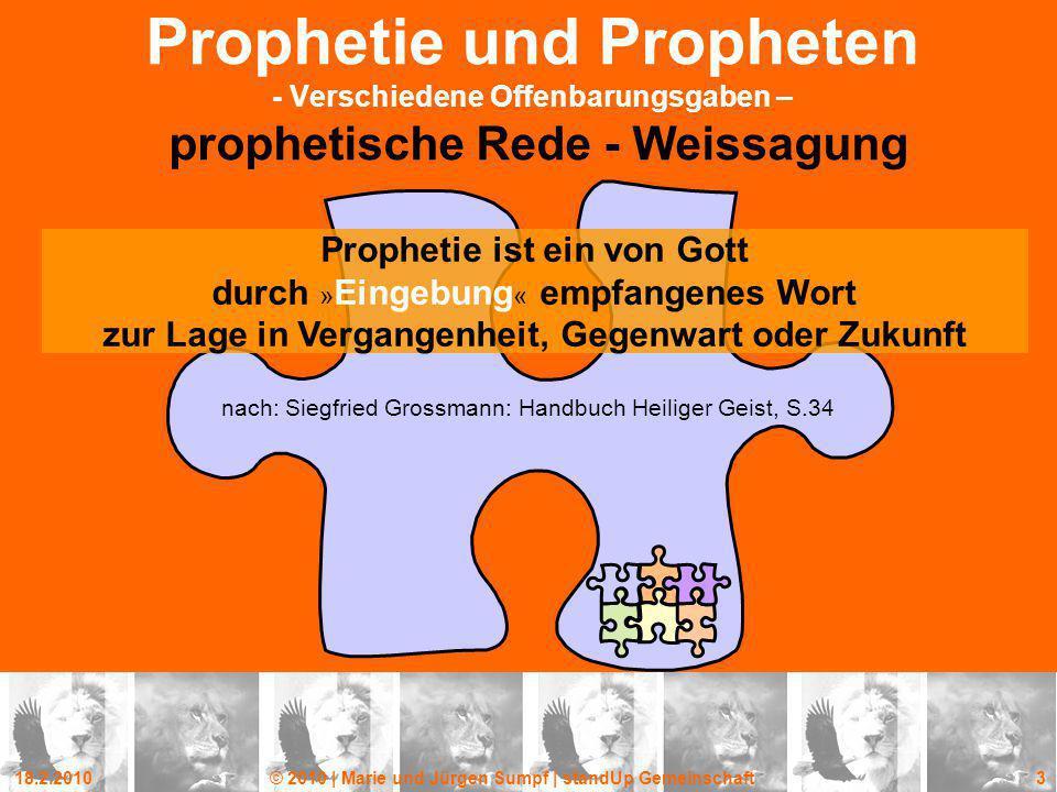Prophetie und Propheten - Verschiedene Offenbarungsgaben – prophetische Rede - Weissagung