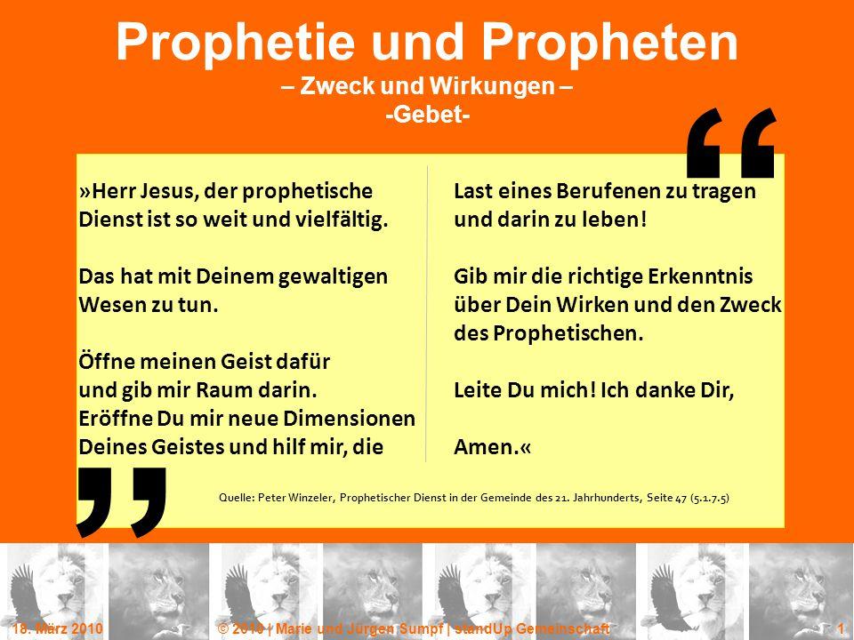 Prophetie und Propheten – Zweck und Wirkungen – -Gebet-
