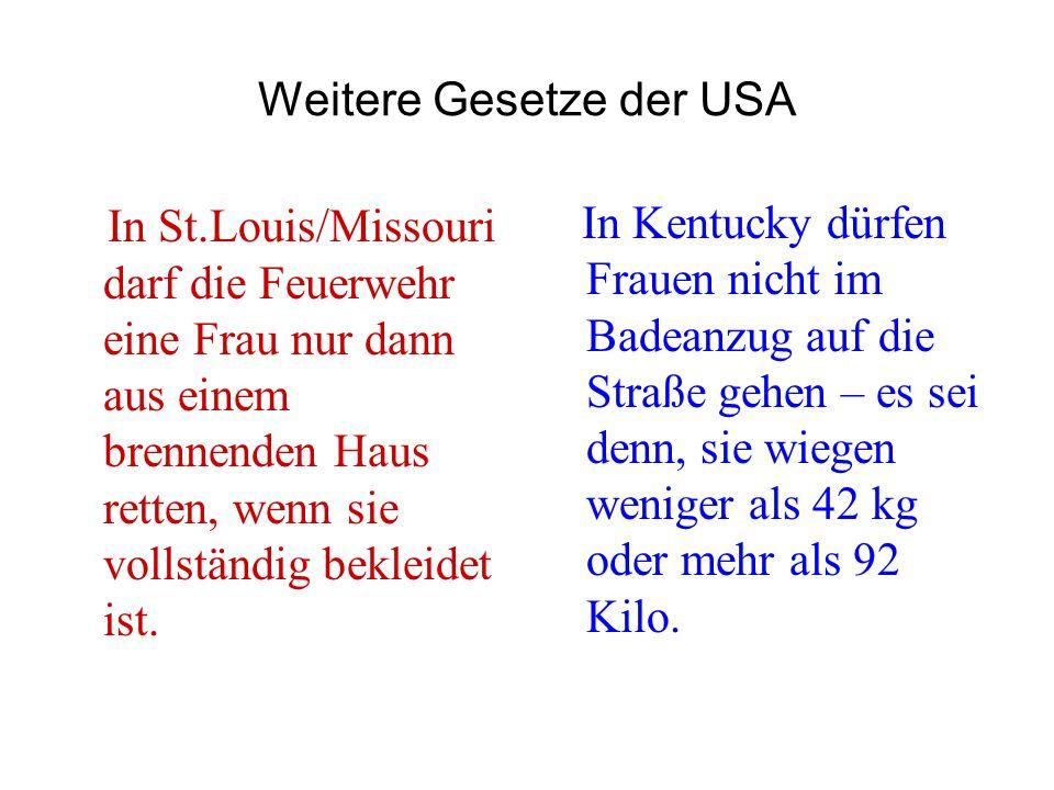 Weitere Gesetze der USA
