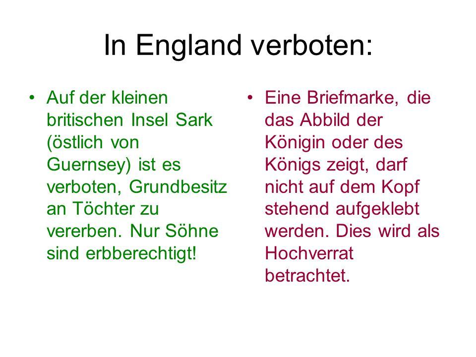 In England verboten:
