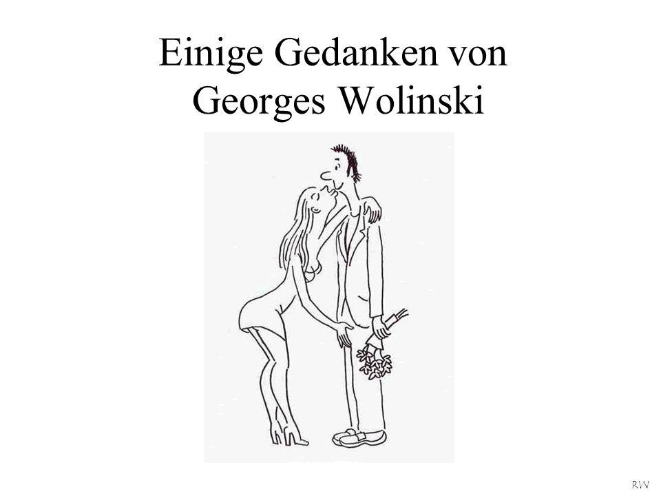 Einige Gedanken von Georges Wolinski
