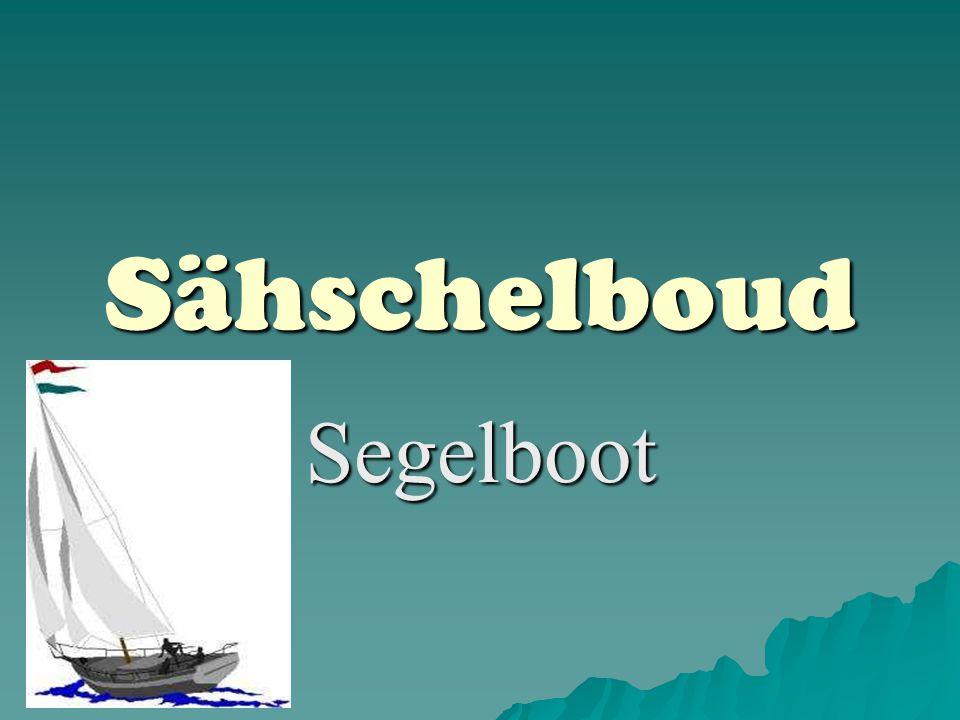 Sähschelboud Segelboot