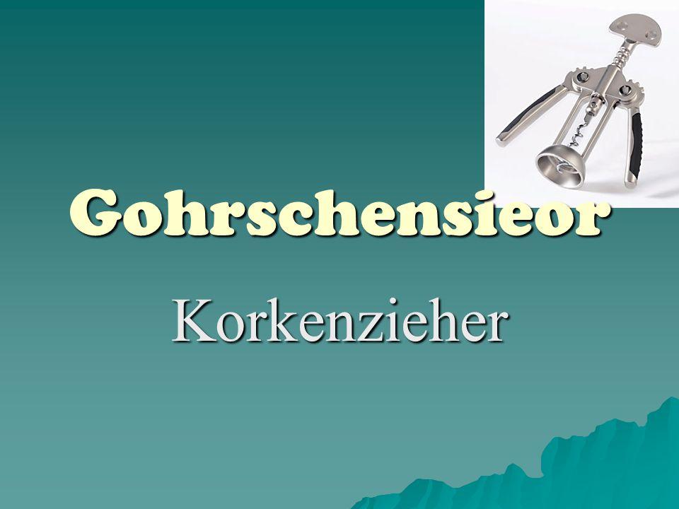 Gohrschensieor Korkenzieher