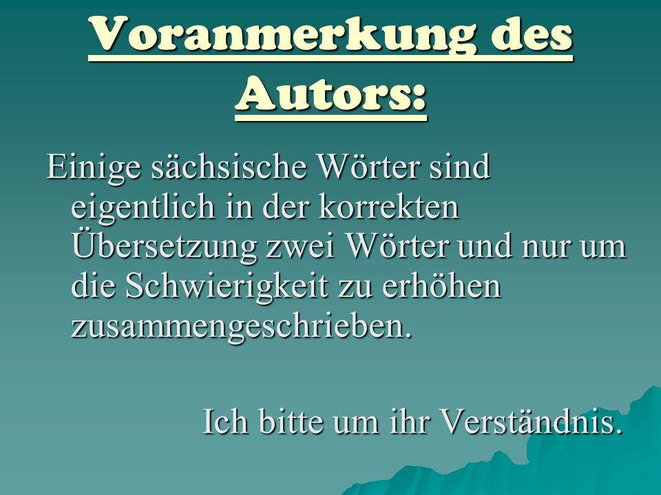 Voranmerkung des Autors: