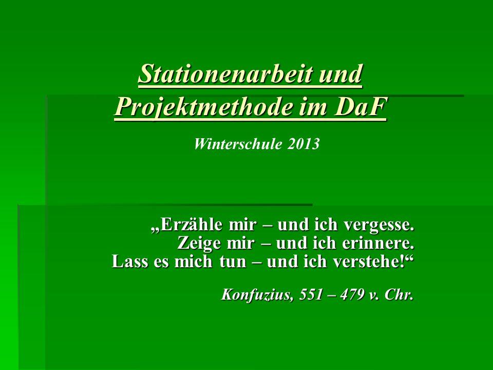 Stationenarbeit und Projektmethode im DaF