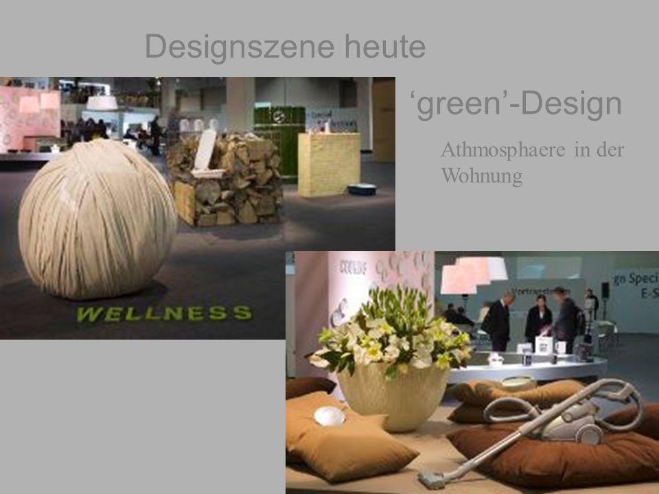 Designszene heute 'green'-Design Athmosphaere in der Wohnung