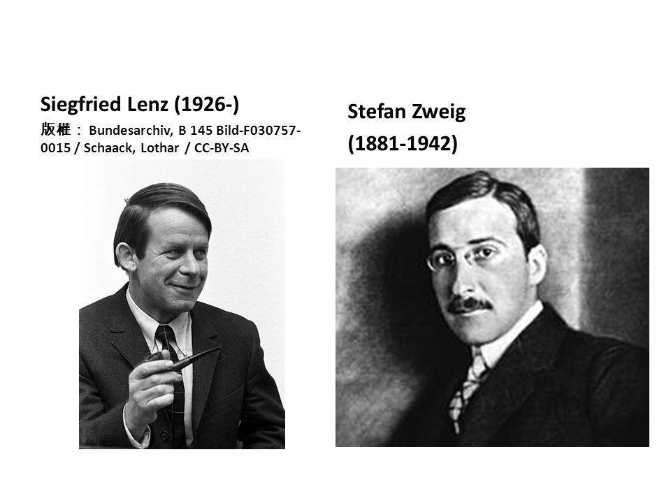 Siegfried Lenz (1926-) Stefan Zweig (1881-1942)