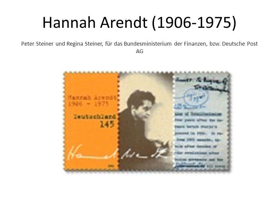 Hannah Arendt (1906-1975) Peter Steiner und Regina Steiner, für das Bundesministerium der Finanzen, bzw.