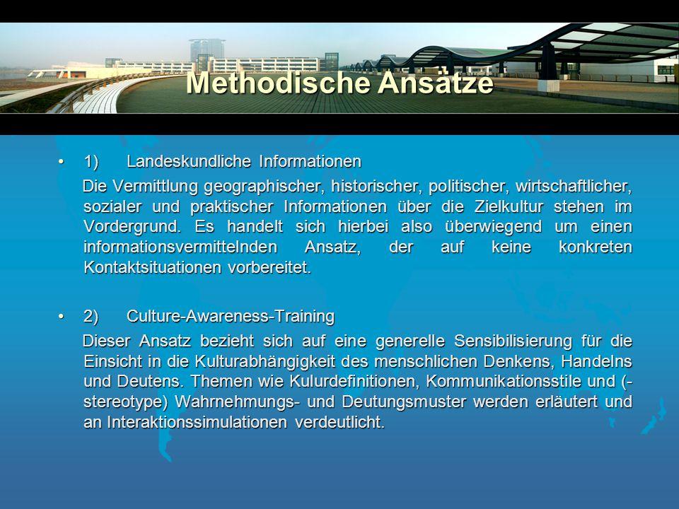 Methodische Ansätze 1) Landeskundliche Informationen