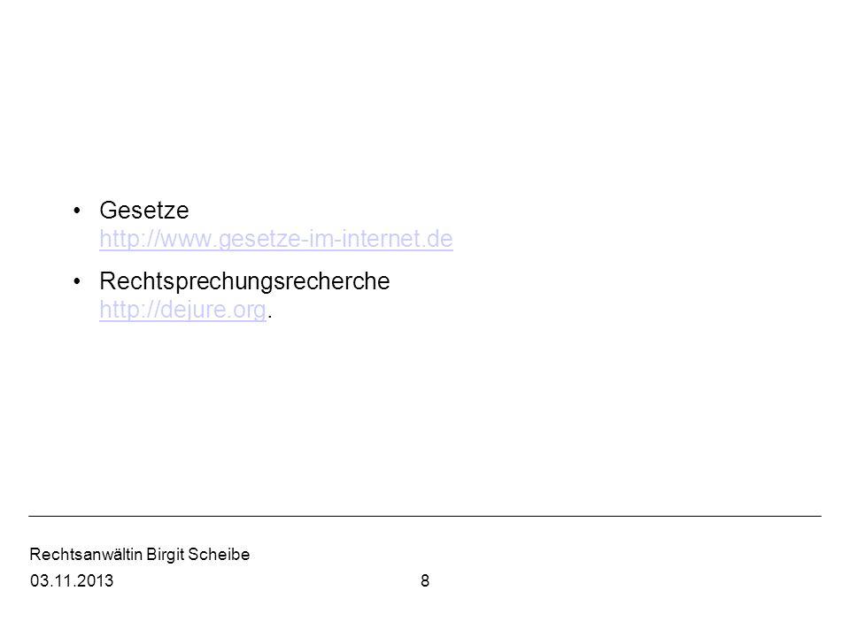 Gesetze http://www.gesetze-im-internet.de