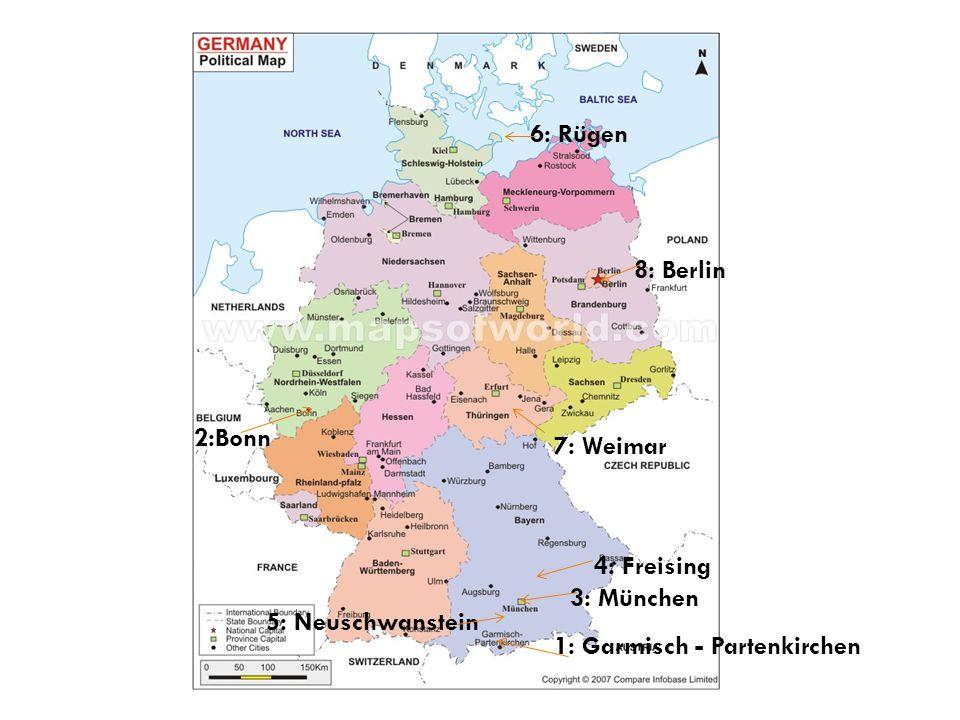 6: Rügen 8: Berlin. 2:Bonn. 7: Weimar. 4: Freising.