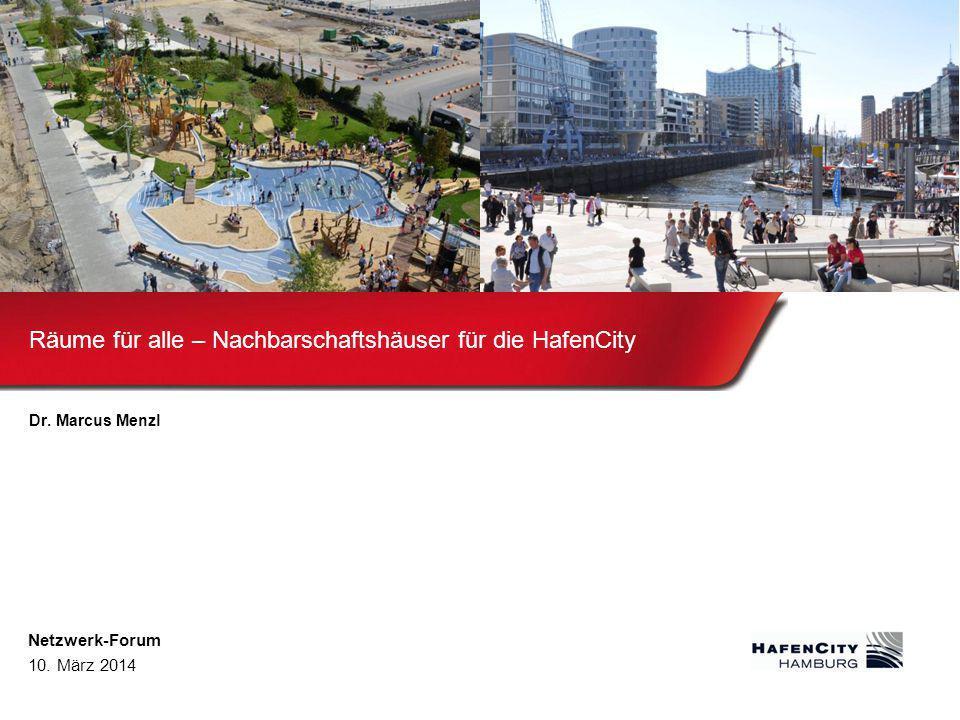 Räume für alle – Nachbarschaftshäuser für die HafenCity