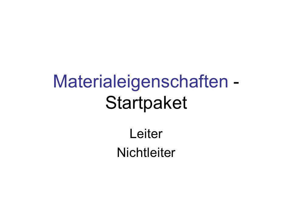 Materialeigenschaften - Startpaket