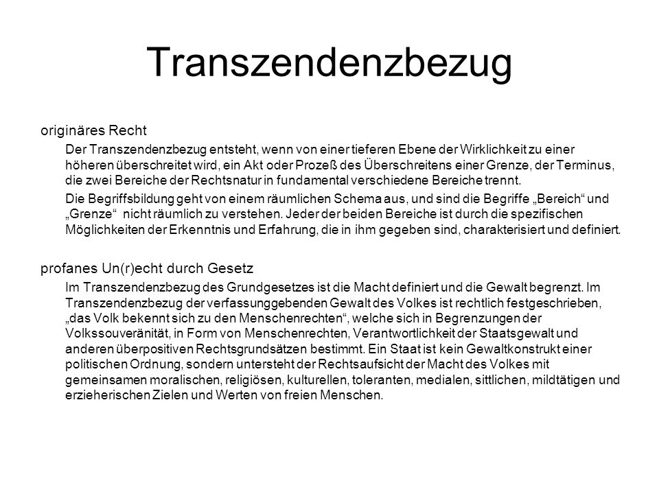 Transzendenzbezug originäres Recht profanes Un(r)echt durch Gesetz
