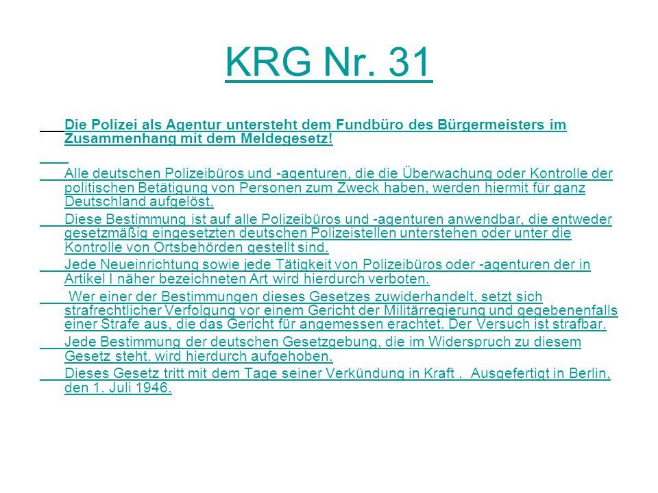 KRG Nr. 31 Die Polizei als Agentur untersteht dem Fundbüro des Bürgermeisters im Zusammenhang mit dem Meldegesetz!