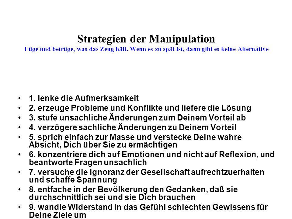 Strategien der Manipulation Lüge und betrüge, was das Zeug hält