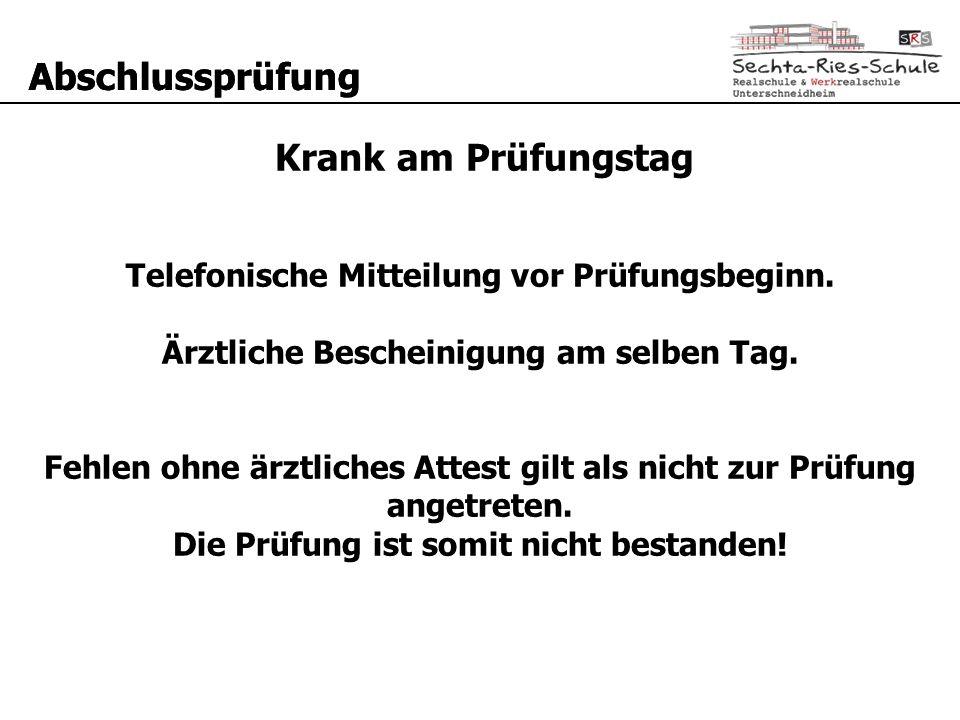 Telefonische Mitteilung vor Prüfungsbeginn.